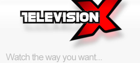 Television X - the hardest around